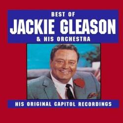 Jackie Gleason - Best of Jackie Gleason