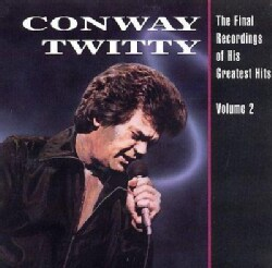 Conway Twitty - Final Greatest Hits Volume2