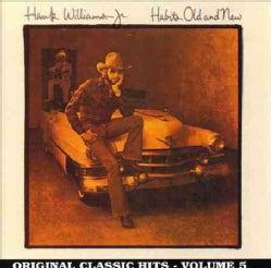 Hank Jr. Williams - Habits Old and New