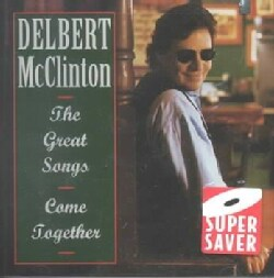 Delbert McClinton - Great Songs:Come Together