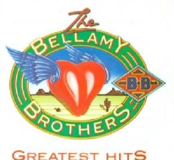 Bellamy Brothers - Greatest Hits Vol. 1
