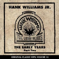 Hank Jr. Williams - Early Years Part 2 Volume 14