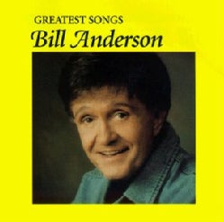 Bill Anderson - Greatest Songs