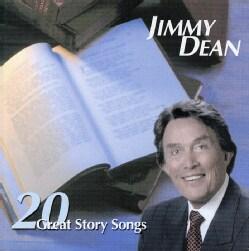 Jimmy Dean - 20 Greatest Story Songs