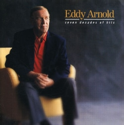 Eddy Arnold - Seven Decades of Hits