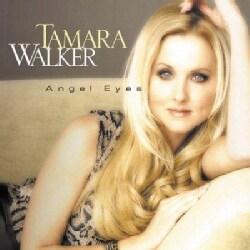 Tamara Walker - Angel Eyes