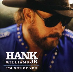 Hank Jr. Williams - I'm One of You