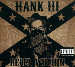 Hank III Williams - Rebel Within (Parental Advisory)