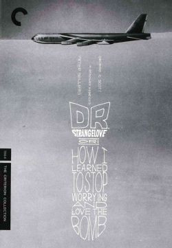 Dr. Strangelove, Or: How I Learned To Stop Worrying and Love The Bomb (DVD)