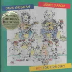 J Garcia/D Grisman - Not for Kids Only