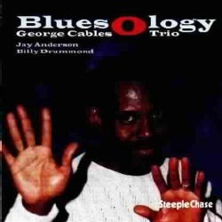 George Cables - Bluesology