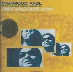 Mahmoud Fadl - Umm Kalthum 7000