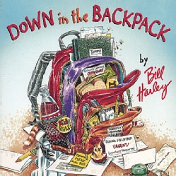 Bill Harley - Down in the Backpack
