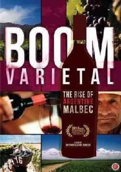 Boom Varietal: The Rise of Argentine Malbec (DVD)