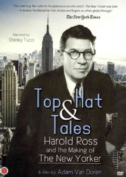 Top Hat & Tales: Harold Ross and the Making of The New Yorker (DVD)