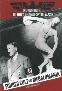 Fuhrer Cult and Megalomania (DVD)