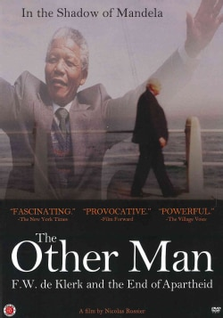 The Other Man: F.W. De Klerk and the End of Apartheid (DVD)