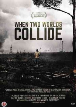 When Two Worlds Collide (DVD)