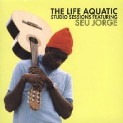 Seu Jorge - Life Aquatic Studio Sessions