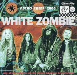 White Zombie - Astro Creep 2000 (Parental Advisory)