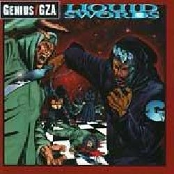 Gza/Genius - Liquid Swords (Parental Advisory)