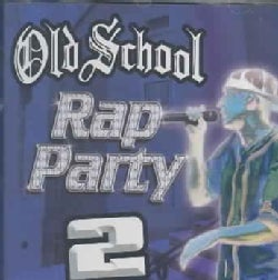 Various - Old School Rap Party 2