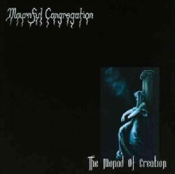 Mournful Congregation - Monad Of Creation