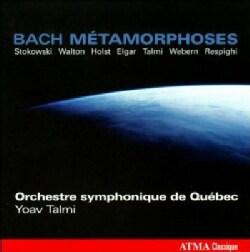 Orchestre Symphonique De Quebec - Bach: Metamorphoses