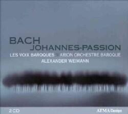 Les Voix Baroques - Bach: Johannes Passion