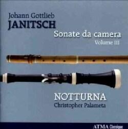 Notturna - Janitsch: Sonate Da Camera: Vol. 3