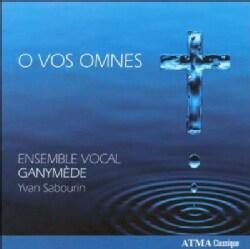 Ensemble Vocal Ganymede - O Vos Omnes
