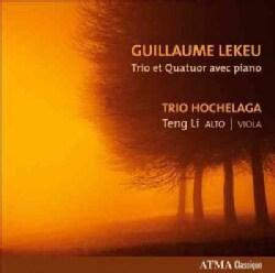 Teng Li - Lekeu: Trio et Quatuor Avec Piano
