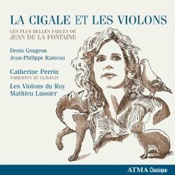 Denis Gougeon - Gougeon/Rameau: La Cigale Et Les Violons (The Grasshopper and the Violins)