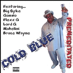Cold Blue - Premeditated (Parental Advisory)