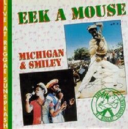Eek-A-Mouse/Michigan - Live at Reggae Sunsplash