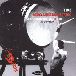 Oedo Sukeroku Taiko - Oedo Sukeroku Taiko: Live: Les Tabours De Tokyo