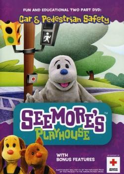 Seemore's Playhouse: Car & Pedestrian Safety