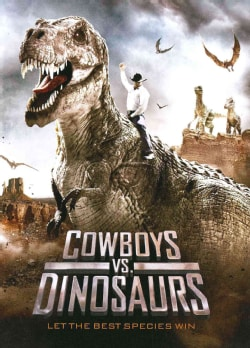 Cowboys Vs. Dinosaurs (DVD)