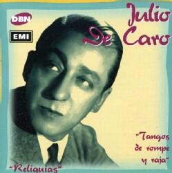Julio De Caro - Tangos DE Rompe N Raja