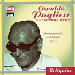 Osvaldo Pugliese - Instrumentales Inolvidables Vol 2
