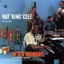 Nat King Trio Cole - Complete After Midnight Sessions