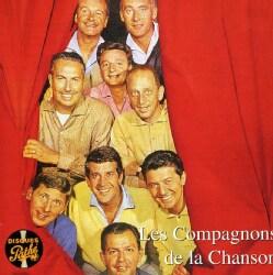 LES COMPAGNONS DE LA CHANSON - LE MEILLEUR DE