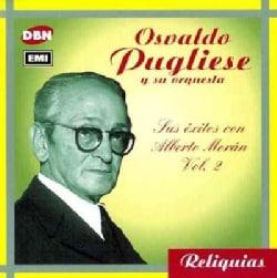 Osvaldo Pugliese - Sus Exitos Con Alberto Moran V