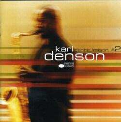 Karl Denson - Dance Lesson #2