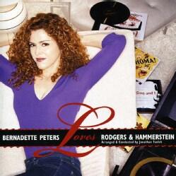 Bernadette Peters - Loves Rodgers & Hammerstein