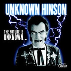Unknown Hinson - The Future Is Unknown