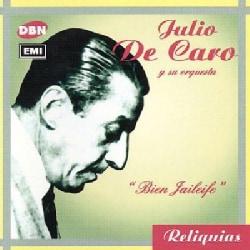 Julio De Caro - Bien Jaileife