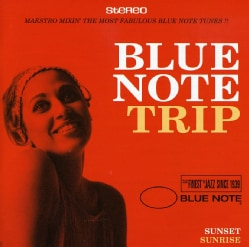 Various - Blue Note Tripsunrise