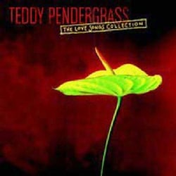 Teddy Pendergrass - Love Songs Collection