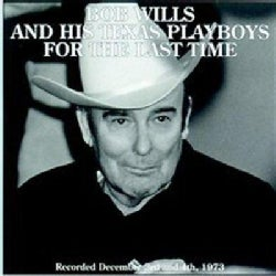 Bob & His Texas Playboys Wills - For the Last Time